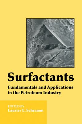 Surfactants Fundamentals and Applications in the Petroleum Industry  2010 9780521157933 Front Cover