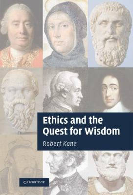 Ethics and the Quest for Wisdom   2010 9780521199933 Front Cover