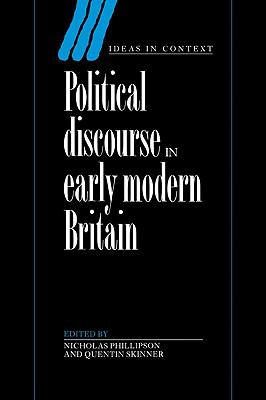 Political Discourse in Early Modern Britain   2011 9780521201933 Front Cover