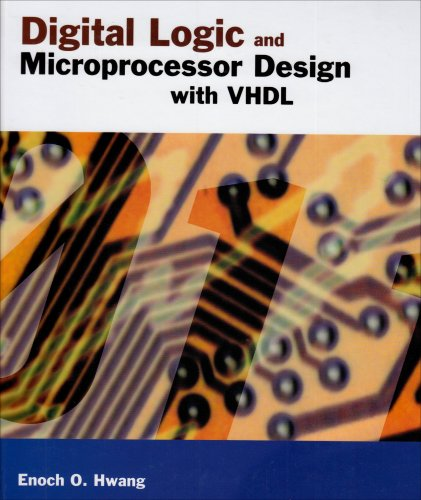 Digital Logic and Microprocessor Design with VHDL   2006 9780534465933 Front Cover