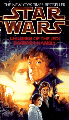 Children of the Jedi: Star Wars Legends   1995 (Reprint) 9780553572933 Front Cover