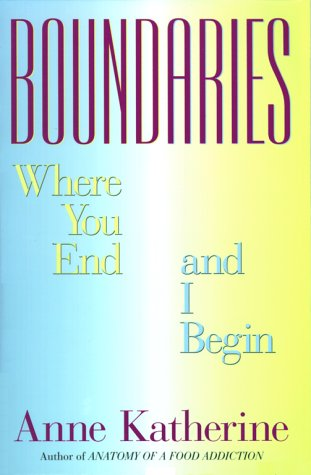 Boundaries Where You End and I Begin  1993 edition cover