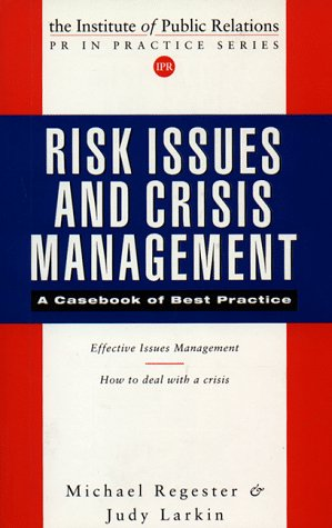 Crisis Management in Public Relations   1997 9780749423933 Front Cover