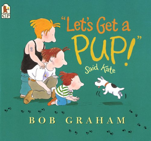 """""""Let's Get a Pup!"""" Said Kate  N/A 9780763621933 Front Cover"""