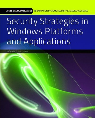 Security Strategies in Windows Platforms and Applications   2011 edition cover