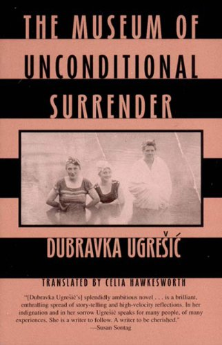 Museum of Unconditional Surrender   2002 (Reprint) edition cover