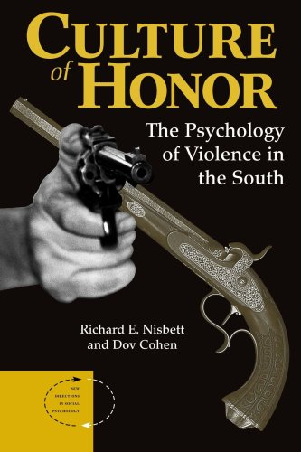 Culture of Honor The Psychology of Violence in the South  1996 (Revised) edition cover