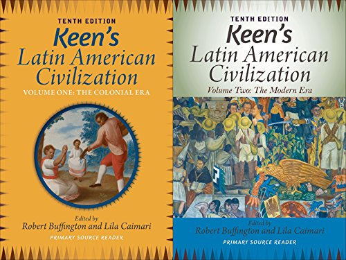 Keen's Latin American Civilization, 2-Volume SET A Primary Source Reader 10th edition cover