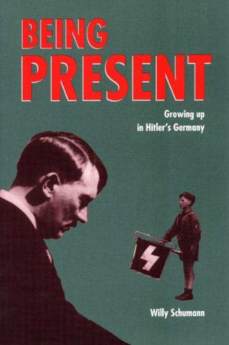 Being Present Growing up in Hitler's Germany  1993 edition cover
