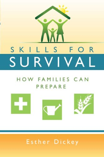 Skills for Survival How Families Can Prepare N/A 9780882900933 Front Cover