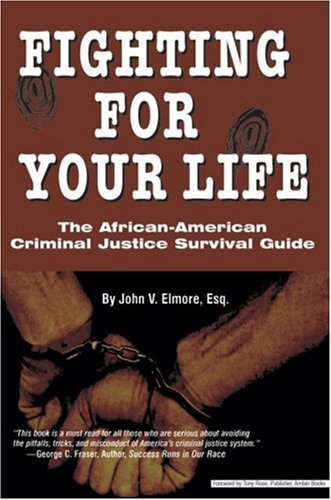 Fighting for Your Life: the African-American Criminal The African-American Criminal: Justice Survival Guide  2004 edition cover