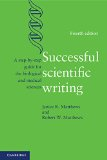 Successful Scientific Writing A Step-By-Step Guide for the Biological and Medical Sciences 4th 2014 edition cover