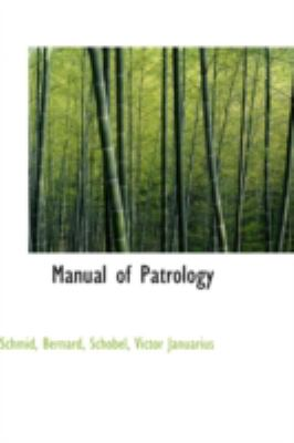 Manual of Patrology  N/A 9781113180933 Front Cover