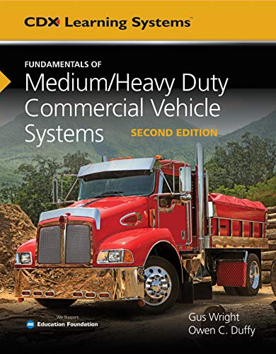 Fundamentals of Medium/Heavy Duty Commercial Vehicle Systems:   2019 9781284150933 Front Cover