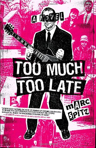 Too Much, Too Late   2006 9781400082933 Front Cover
