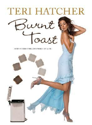Burnt Toast And Other Philosophies of Life N/A 9781401308933 Front Cover
