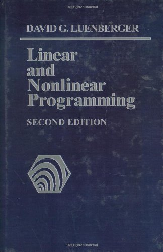Linear and Nonlinear Programming  2nd 2003 (Revised) 9781402075933 Front Cover