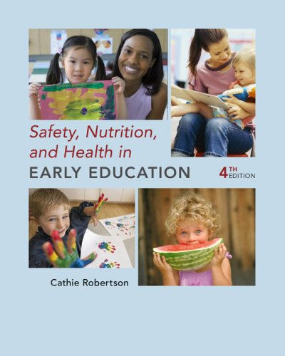 Safety, Nutrition and Health in Early Education  4th 2010 edition cover