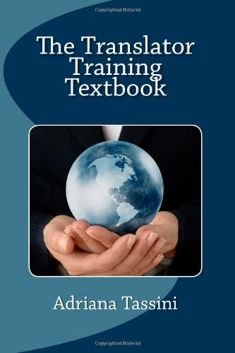 Translator Training Textbook Translation Best Practices, Resources and Expert Interviews N/A edition cover
