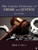 Concise Dictionary of Crime and Justice  2nd 2016 9781483380933 Front Cover