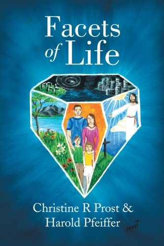 Facets of Life:   2013 9781483690933 Front Cover