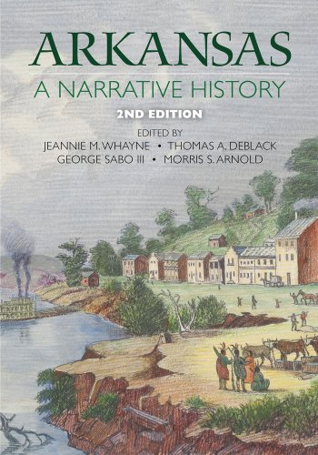 Arkansas A Narrative History 2nd 2013 (Revised) edition cover