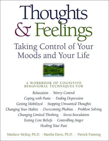 Thoughts and Feelings Taking Control of Your Moods and Your Life 2nd 1997 (Revised) edition cover