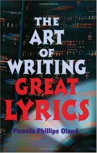 Art of Writing Great Lyrics  2nd 2001 (Revised) edition cover