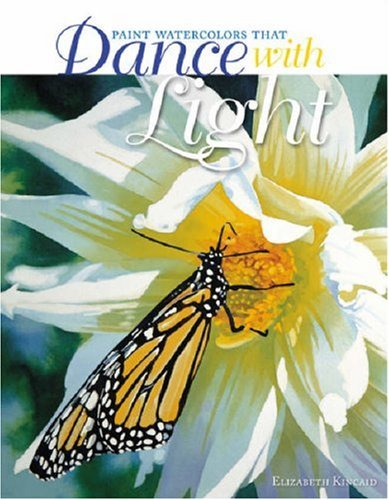 Paint Watercolors That Dance with Light   2008 edition cover