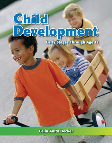 Child Development Early Stages Through Age 12 7th 2011 edition cover