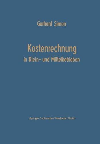 Kostenrechnung in Klein- und Mittelbetrieben   1966 9783663146933 Front Cover