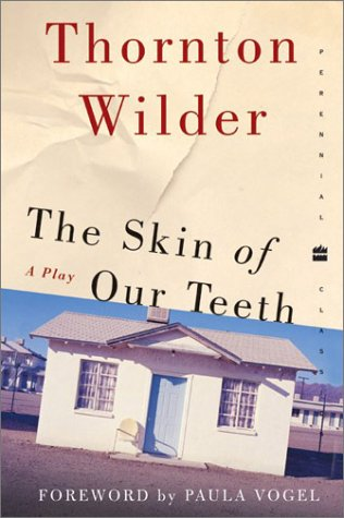 Skin of Our Teeth A Play  2003 edition cover