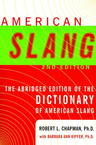 American Slang  2nd 1998 (Abridged) 9780062732934 Front Cover