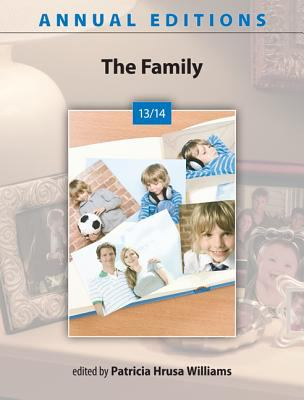 Annual Editions: the Family 13/14  39th 2013 9780078135934 Front Cover