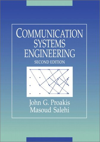 Communication Systems Engineering  2nd 2002 (Revised) edition cover
