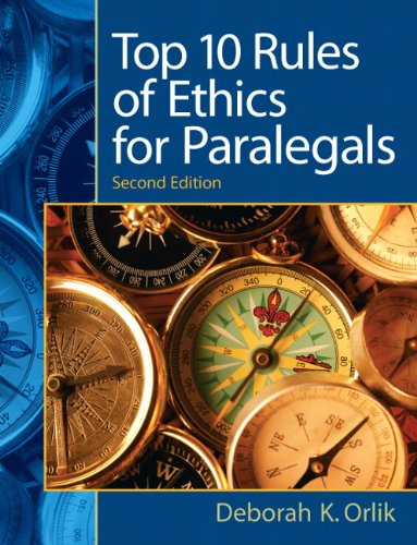 Top 10 Rules of Ethics for Paralegals  2nd 2011 edition cover