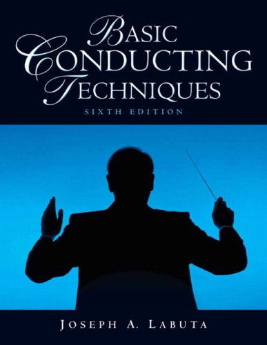 Basic Conducting Techniques  6th 2009 (Revised) edition cover
