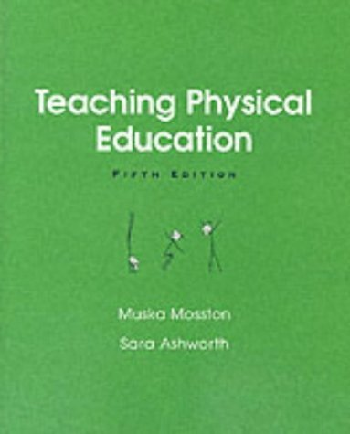 Teaching Physical Education  5th 2002 (Revised) 9780205340934 Front Cover