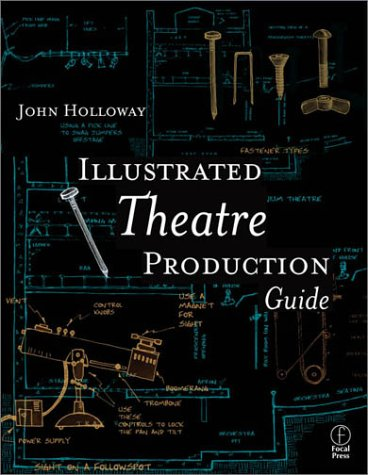 Illustrated Theatre Production Guide   2002 edition cover