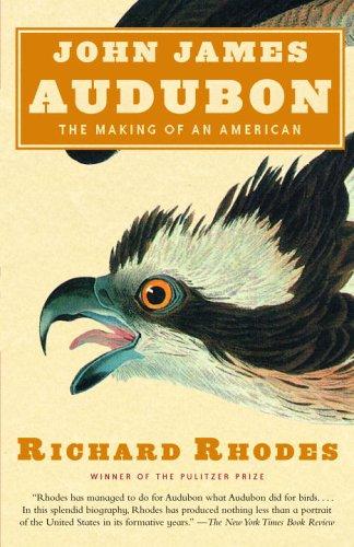 John James Audubon The Making of an American N/A edition cover
