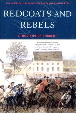 Redcoats and Rebels The American Revolution Through British Eyes N/A edition cover