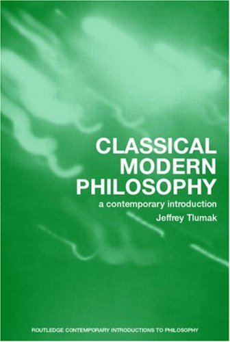 Classical Modern Philosophy A Contemporary Introduction  2006 edition cover