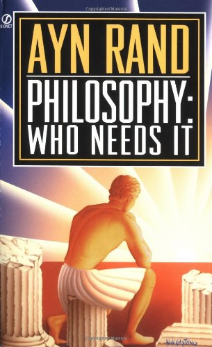 Philosophy Who Needs It?  1982 edition cover