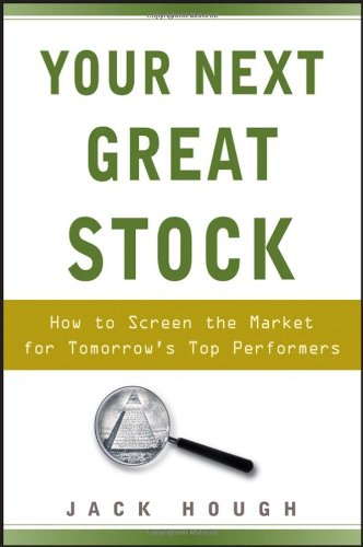 Your Next Great Stock How to Screen the Market for Tomorrow's Top Performers  2008 edition cover