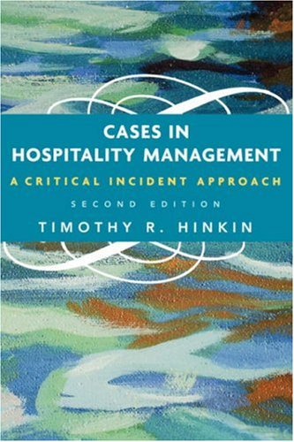 Cases in Hospitality Management A Critical Incident Approach 2nd 2006 (Revised) edition cover