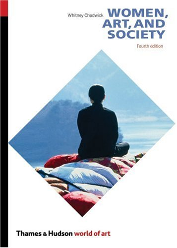Women, Art, and Society  4th 2007 (Revised) edition cover
