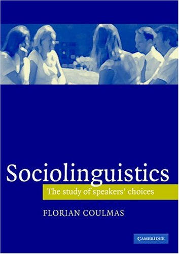 Sociolinguistics The Study of Speakers' Choices  2005 edition cover