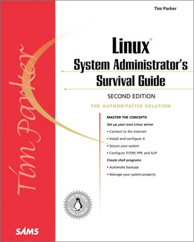 Linux System Administrator's Survival Guide  2nd 1999 9780672317934 Front Cover