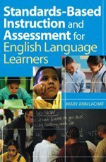 Standards-Based Instruction and Assessment for English Language Learners   2004 edition cover