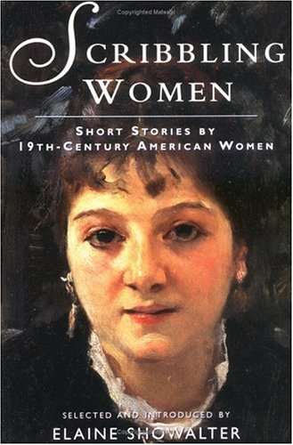 Scribbling Women Short Stories by 19th-Century American Women  1997 edition cover